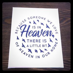 8 x 10 Someone We Love Is In Heaven
